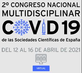 Segundo Congreso Nacional Virtual multidisciplinar sobre COVID-19 de las Sociedades Científicas de España